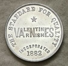 Valentine & Company Varnishes 1890s aluminum Advertising Token