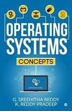 Operating Systems: Concepts by G. Sreehitha Reddy Paperback Book Free Shipping!