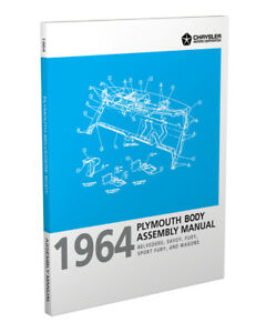 1964 Plymouth Body Factory Assembly Manual Belvedere Savoy Fury