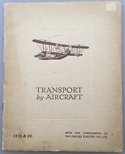 1919 & 1920 RARE BROCHURE TRANSPORT BY AIRCRAFT ENGLISH ELECTRIC CO FLYING BOAT