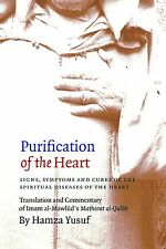 Purification of the Heart : Signs, Symptoms and Cures of the Spiritual Diseases