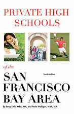 Private High Schools of the San Francisco Bay Area (4th Edition) by Betsy Little