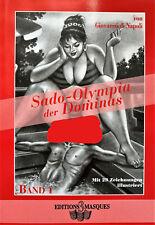 Sado- Olympia der Domi. Teil 1- Edition 3Masques - di Napoli - SC - ab 18 Jahren