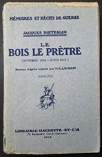 DIETERLEN: Le Bois Le Prêtre / Guerre 14-18 / 1919