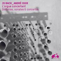 Andre Isoir - Bach: The Concertante Organ, Sinfonias, Sonatas and Concertos [CD]
