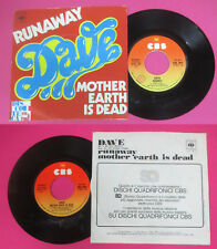 LP 45 7'' DAVE Runaway Mother earth is dead 1975 italy CBS 2718 cd mc dvd *