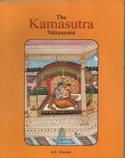 The kamasutra Vatsyayana  [Book]  1 Complete Digest on Sexology with Pictures