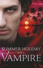 NEW Summer Holiday with a Vampire By Michele Hauf Paperback Free Shipping