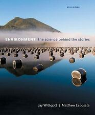 Environment: The Science Behind the Stories 6th Ed., AP Ed. Withgott & Laposata