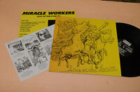 MIRACLE WORKERS LP LIVE FORUM 1°ST ORIG CON INSERTI EX ! COVER ART JOE SACCO !!!