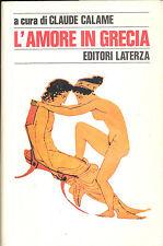 Claude Calame: L'amore in Grecia. Laterza, 1983