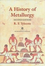 A History of Metallurgy [2nd Edition] By R. E. Tylecote