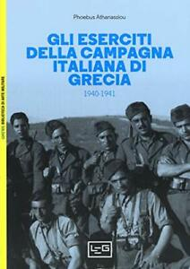 9788861025950 Gli eserciti della campagna italiana di Grecia (1940-1941) - Phoeb