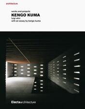 Kengo Kuma: Works and Projects, , Kuma, Kengo, Alini, Luigi, Good, 2006-06-01,