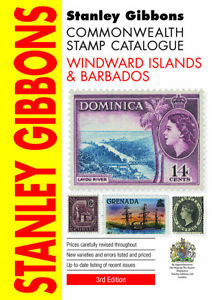 Windward Islands & Barbados Stamp Catalogue by Stanley Gibbons 492 pages