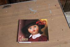 catalogue poupée mariquita perez 2003 vintage voir photo