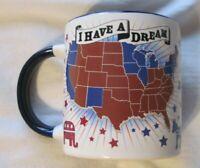 THE UNEMPLOYED PHILOSOPHERS GUILD I HAVE A DREAM Democrat- Ceramic MUG 2015