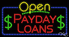 "New ""Open Payday Loans"" 32x17 Solid/Animated Led Sign W/Custom Options 25550"