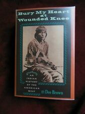 Dee Brown - BURY MY HEART AT WOUNDED KNEE - BOMC