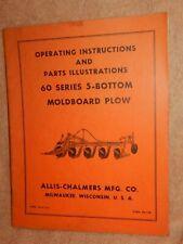 VINTAGE! Allis Chalmers 60 Series 5-Bottom Plow Operators / Parts Manual