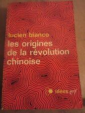 Lucien Bianco: Les origines de la révolution chinoise/ Idées Nrf, 1967