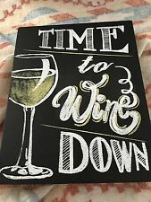 Time to Wine Down Black Sign