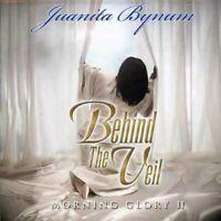 Juanita Bynum - Behind The Veil: Morning Glory, Vol. 2 [New CD]