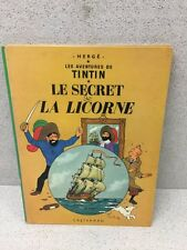 COLLECTION TINTIN HERGE TINTIN LE SECRET DE LA LICORNE  B39 1970/1971