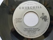 """ROY CLARK - Southern Nights / Wildwood Flower RARE COUNTRY 7"""" churchill records"""