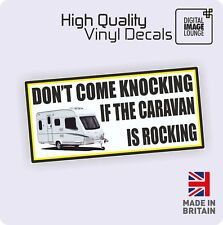 Funny DON'T COME KNOCKING IF THE CARAVAN IS ROCKING STICKER /VINYL DECAL CARAVAN
