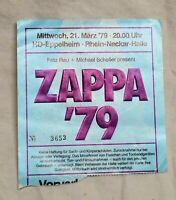 Original Eintrittskarte ZAPPA  79 Eppelheim Rhein-Neckar-Halle 21.3.1979