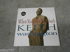 "KEITH WASHINGTON-WHEN YOU LOVE SOMEBODY-12"" SINGLE-VINYL-NM"