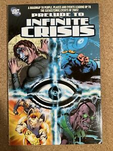 Prelude To Infinite Crisis DC Comics TPB - Lead-up to the cataclysmic 2005 event