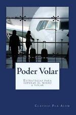 Poder Volar : Estrategias para Superar el Miedo a Volar by Claudio Pla Alem...