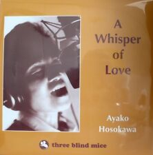 THREE BLIND MICE  AYAKO HOSOKAWA  A WHISPER OF LOVE  IMPEX IMP-6023