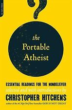 The Portable Atheist: Essential Readings for Nonbeliever, Christopher Hitchens