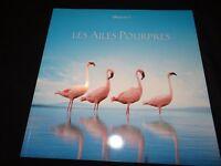 LES AILES POURPRES Les flamants roses du lac Natron dossier presse cinema