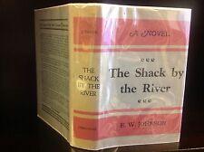 THE SHACK BY THE RIVER - E.W. Johnson-1938 1st in dj - Arkansas fiction