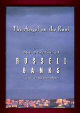 ANGEL ON THE ROOF BY RUSSELL BANKS 1ST ED 1ST PRT SG FULL TITLE PG