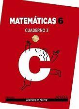 (15).CUAD.MATEMATICAS 3-6ºPRIM (CANT/BAL/RJA/MAD/CEU/MEL)