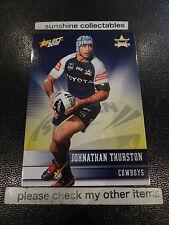 2012 NRL SELECT CHAMPIONS BASE CARD NO.98 JOHNATHAN THURSTON COWBOYS