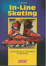 In-Line-Skating. Falken Bücherei Bd.1672 / von Uli Sauter