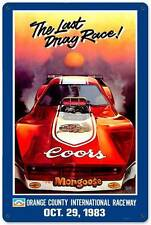 Coors 1983 Last Drag Race Tom McEwen Metal Sign Man Cave Garage Shop Club TMC010