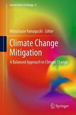 Climate Change Mitigation : A Balanced Approach to Climate Change 4 (2014,...