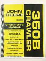 OPERATORS MANUAL FOR JOHN DEERE 350B CRAWLER DOZER OWNERS MANUAL MAINTENANCE