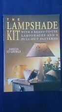 The Lampshade Kit by Amelia St.George - Making Lampshades - Patterns