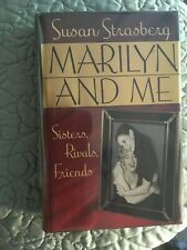 MARILYN AND ME Sisters, Rivals, Friends SIGNED by Author SUSAN STRASBERG 1992