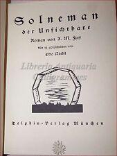 FREY, A.M.: SOLNEMAN Der Unsichtbare 1914 Delphin, Xilografie Otto Nuckel Romanz