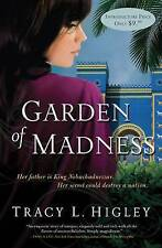 USED (VG) Garden of Madness by Tracy L. Higley