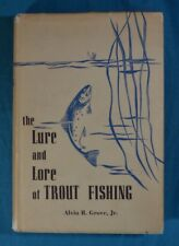 The Lure and Lore of Trout Fishing Alvin R. Grove Stackpole 1951 First Edition